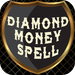 Diamond Money Spell